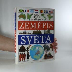 náhled knihy - Velká dětská encyklopedie. Zeměpis světa