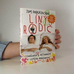 náhled knihy - Líný rodič. Lenošením a nečinností k lepšímu rodičovství