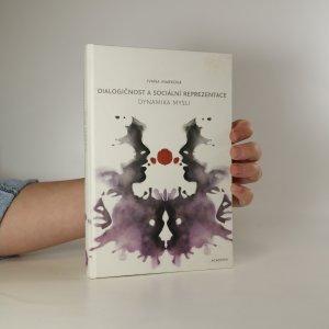 náhled knihy - Dialogičnost a sociální reprezentace. Dynamika mysli