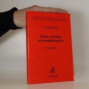 náhled knihy - Zákon o právu shromažďovacím. Komentář