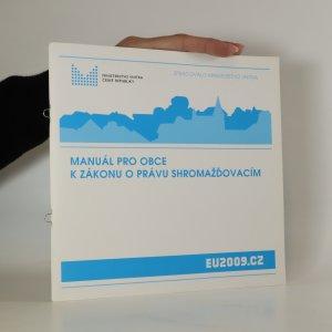 náhled knihy - Manuál pro obce k zákonu o právu shromažďovacím