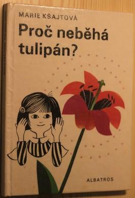 náhled knihy - Proč neběhá tulipán?