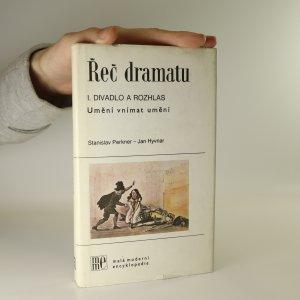 náhled knihy - Řeč dramatu. Umění vnímat umění. Divadlo a rozhlas. 1. díl