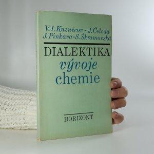 náhled knihy - Dialektika vývoje chemie