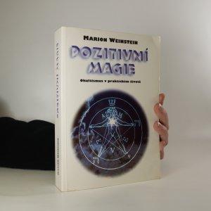 náhled knihy - Pozitivní magie. Okultismus v praktickém životě