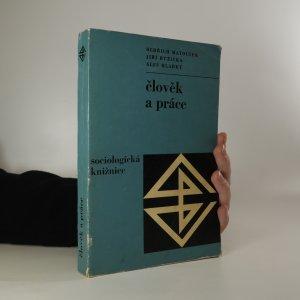 náhled knihy - Člověk a práce. Psychologické aspekty pracovní činnosti