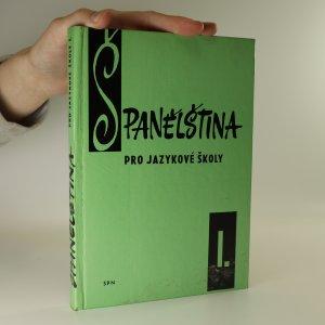 náhled knihy - Španělština pro jazykové školy. 1. díl