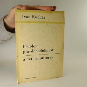 náhled knihy - Problém pravděpodobnosti a determinismus