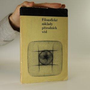 náhled knihy - Filozofické základy přírodních věd