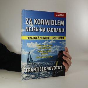 náhled knihy - Za kormidlem nejen na Jadranu