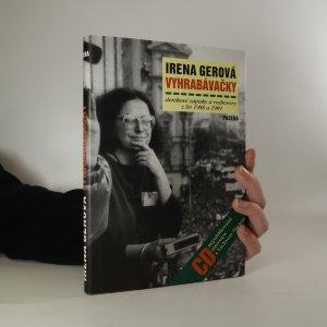 náhled knihy - Vyhrabávačky. Deníkové zápisky a rozhovory z let 1988 a 1989 + CD