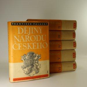 náhled knihy - Dějiny národu českého v Čechách a v Moravě. 1.-6. díl