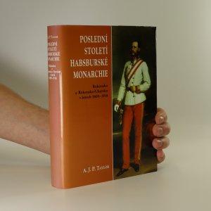 náhled knihy - Poslední století habsburské monarchie