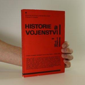 náhled knihy - Historie a vojenství. Ročník XXXIX. Číslo 1