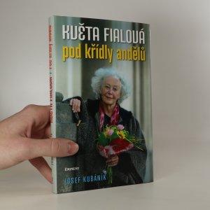 náhled knihy - Květa Fialová. Pod křídly andělů