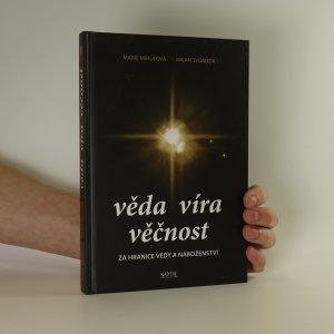 náhled knihy - Věda, víra, věčnost. Za hranice vědy a náboženství
