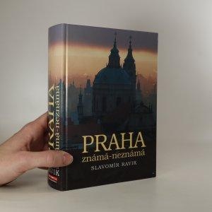 náhled knihy - Praha známá-neznámá