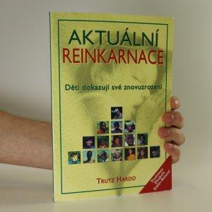 náhled knihy - Aktuální reinkarnace. Děti dokazují své znovuzrození