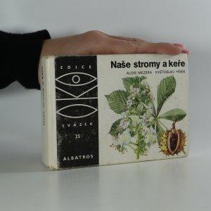 náhled knihy - Naše stromy a keře