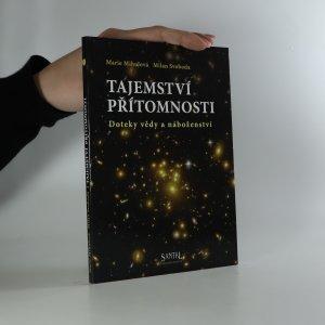 náhled knihy - Tajemství přítomnosti. Doteky vědy a náboženství