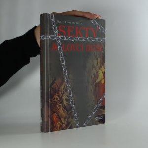 náhled knihy - Sekty a lovci duší. Lexikon náboženských sekt a ezoteriky