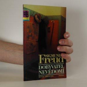náhled knihy - Sigmund Freud. Dobyvatel nevědomí