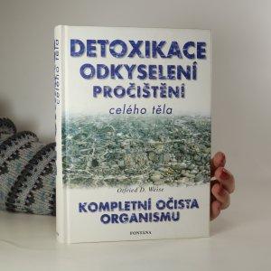 náhled knihy - Detoxikace, odkyselení, pročištění celého těla