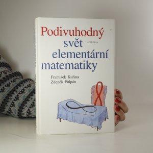 náhled knihy - Podivuhodný svět elementární matematiky. Elementární matematika čtená podruhé