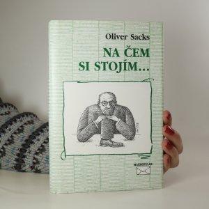 náhled knihy - Na čem si stojím...