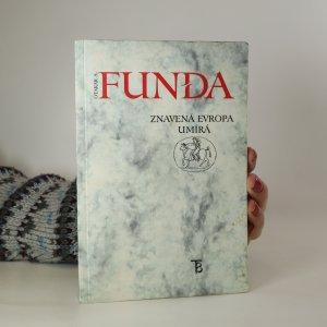 náhled knihy - Znavená Evropa umírá (asi podpis autora)