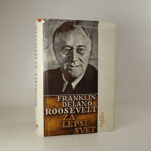 náhled knihy - Za lepší svět. Projevy z let 1941-1945