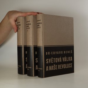 náhled knihy - Světová válka a naše revoluce. Vzpomínky a úvahy z bojů za svobodu národa (1. - 3. díl)