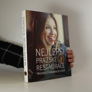 náhled knihy - Nejlepší pražské restaurace. Původce dokonalou chutí