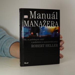 náhled knihy - Manuál manažera. Vše, co potřebujete vědět o podnikání a manažerské práci