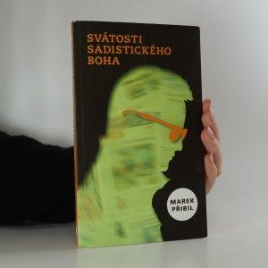 náhled knihy - Svátosti sadistického Boha