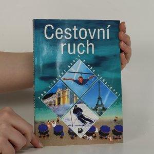 náhled knihy - Cestovní ruch. Pro střední školy a pro veřejnost