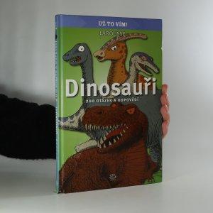 náhled knihy - Dinosauři. 200 otázek a odpovědí