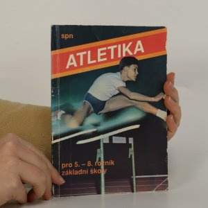 náhled knihy - Atletika pro 5.-8. ročník základní školy