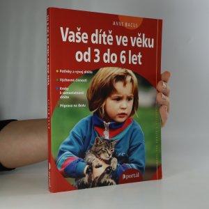 náhled knihy - Vaše dítě ve věku od 3 do 6 let