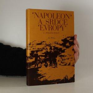 náhled knihy - Napoleon a srdce Evropy