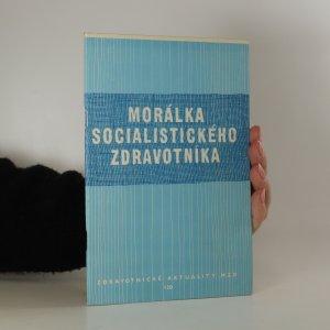 náhled knihy - Morálka socialistického zdravotníka