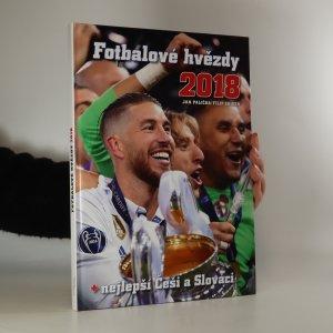 náhled knihy - Fotbalové hvězdy 2018