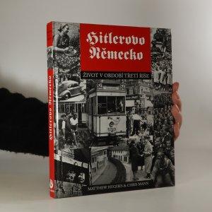 náhled knihy - Hitlerovo Německo. Život v období Třetí říše