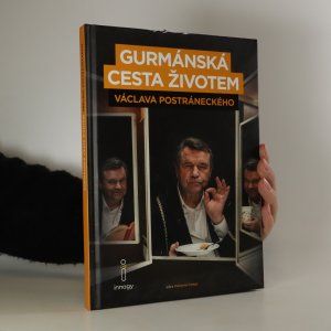 náhled knihy - Gurmánská cesta životem Václava Postráneckého