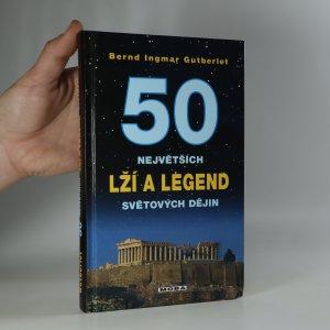 náhled knihy - 50 největších lží a legend světové historie