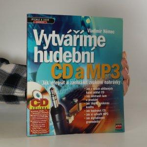 náhled knihy - Vytváříme hudební CD a MP3 (chybí CD příloha)
