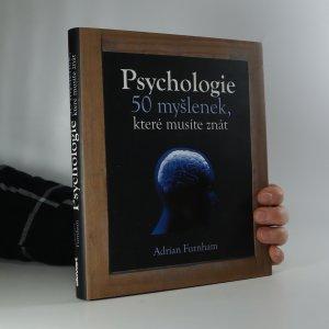 náhled knihy - Psychologie. 50 myšlenek, které musíte znát