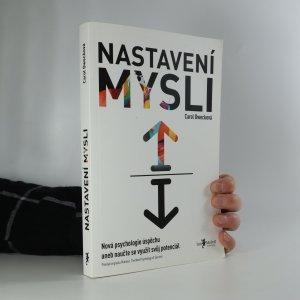 náhled knihy - Nastavení mysli. Nová psychologie úspěchu, aneb naučte se využít svůj potenciál