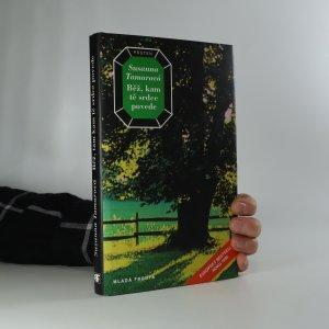 náhled knihy - Běž, kam tě srdce povede