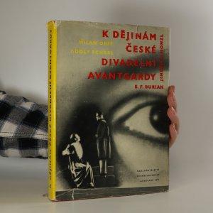 náhled knihy - K dějinám české divadelní avantgardy